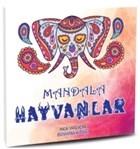 Mandala Hayvanlar - Her Yaş İçin Boyama Kitabı