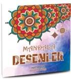 Mandala Desenler - Her Yaş İçin Boyama Kitabı