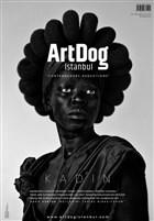 ArtDog İstanbul Dergisi Sayı: 4 Mart - Nisan 2020