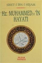 Hz. Muhammed (s.a.v)'in Hayatı