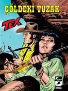 Tex Yeni 40 - Çöldeki Tuzak / Wolfman