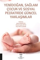 Yenidoğan, Sağlam Çocuk ve Sosyal Pediatride Güncel Yaklaşımlar