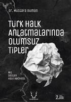 Türk Halk Anlatmalarında Olumsuz Tipler