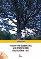 Bornova Ovası ve Çevresinde İklim Değişkenliğinin Ağaç Gelişimine Etkisi