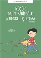 Küçük Cahit Zarifoğlu ve Renkli Uçurtma