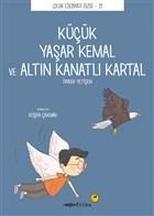 Küçük Yaşar Kemal ve Altın Kanatlı Kartal