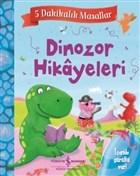 Dinozor Hikayeleri - 5 Dakikalık Masallar