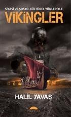 Siyasi ve Sosyo-Kültürel Yönleriyle Vikingler