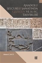 Anadolu Selçuklu Sanatında Gezegen ve Burç Tasvirleri