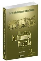 Hazret-i Muhammed Mustafa 2 Medine Devri