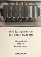 Yeni Başlayanlar İçin PLC Uygulamaları