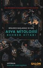 Asya Mitolojisi Rehber Kitabı: Binlerce Başlangıç ve Son