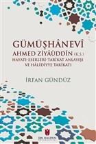 Gümüşhanevi Ahmed Ziyaüddin
