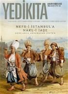 Yedikıta Aylık Tarih ve Kültür Dergisi Sayı: 143 Temmuz 2020