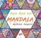 Bana Renk Ver Mandala - Mutluluk Terapisi