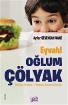 Eyvah! Oğlum Çölyak