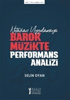 Notadan Uygulamaya - Barok Müzikte Performans Analizi
