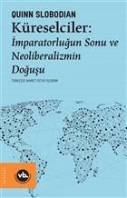 Küreselciler: İmparatorluğun Sonu ve Neoliberalizmin Doğuşu