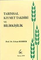 Tarımsal Kıymet Takdiri ve Bilirkişilik