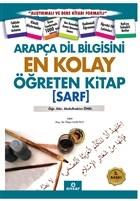 Arapça Dil Bilgisini En Kolay Öğreten Kitap (Sarf)