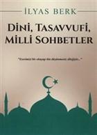 Dini, Tasavvufi, Milli Sohbetler