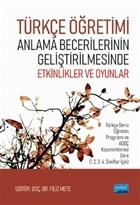 Türkçe Öğretimi Anlama Becerilerinin Geliştirilmesinde Etkinlikler ve Oyunlar