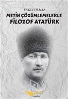 Metin Çözümlemelerle Filozof Atatürk