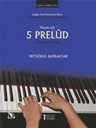 Piyano İçin 5 Prelüd
