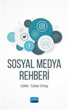 Sosyal Medya Rehberi