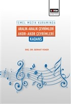 Temel Müzik Kuramında Aralık-Aralık Çevrimleri Akor-Akor Çevrimleri Kadans