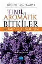 Tıbbi ve Aromatik Bitkiler Bilimi ve Teknolojisi
