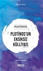 Plotinos'un Eksiksiz Külliyatı