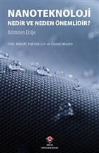 Nanoteknoloji Nedir ve Neden Önemlidir?