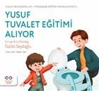 Yusuf Tuvalet Eğitimi Alıyor - Yusuf'un Maceraları - Pedagojik Eğitim Hikayeleri Seti1