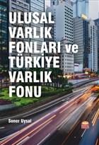 Ulusal Varlık Fonları ve Türkiye Varlık Fonu