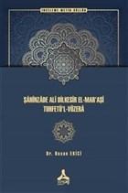 Şahinzade Ali Dilkesir El-Mar'aşi Tuhfetu'l-Vüzera