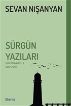 Sürgün Yazıları - Toplu Makaleler - 4 (2017-2019)