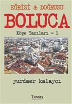 Eğrisi ve Doğrusu - Boluca