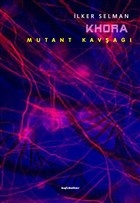 Khora - Mutant Kavşağı