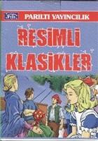 Resimli Klasikler Dizisi ( 15 Kitap Takım )