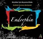 Endorphin - Büyükler için Boyama Kitabı