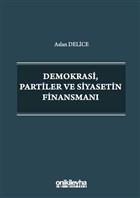 Demokrasi Partiler ve Siyasetin Finansmanı