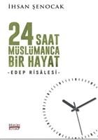 24 Saat Müslümanca Bir Hayat