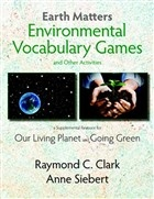 Earth Matters Environmental Vocabulary Games and Other Activities