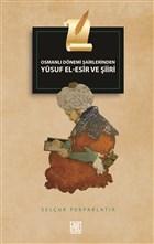 Osmanlı Dönemi Şairlerinden Yusuf El-Esir ve Şiiri