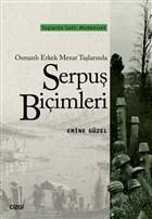 Osmanlı Erkek Mezar Taşlarında Serpuş Biçimleri