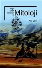 Kırgız Arkaik Destanları ve Mitoloji