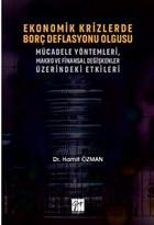 Ekonomik Krizlerde Borç Deflasyonu Olgusu Mücadele Yöntemleri Makro ve Finansal Değişkenler Üzerindeki Etkileri