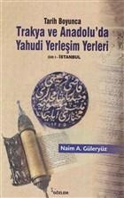 Tarih Boyunca Trakya ve Anadolu'da Yahudi Yerleşim Yerleri 1.Cilt