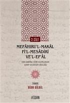 Mefa?ıru'l-Ma?al Fi'l-Mesadiri ve'l-Ef'al Cilt 2